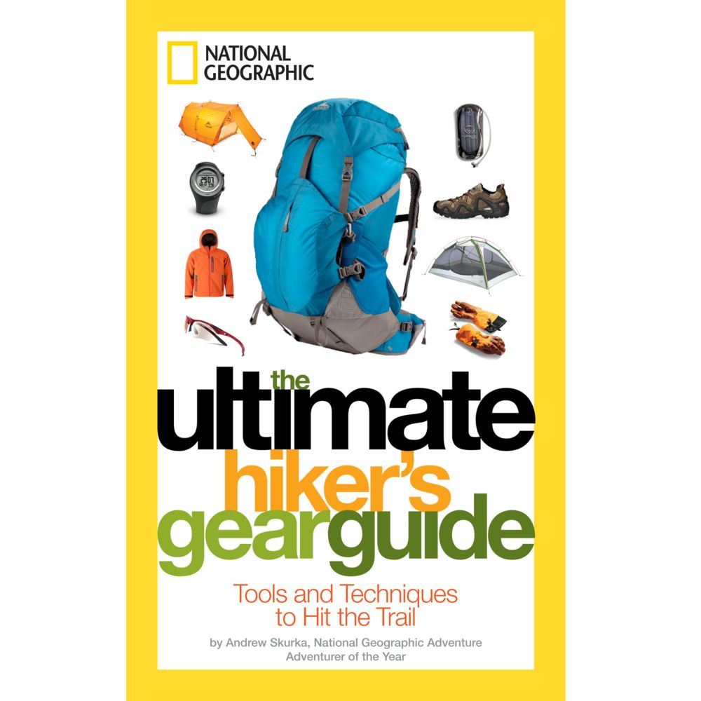 National geographic the ultimate hiker's gear guide   rei co-op.